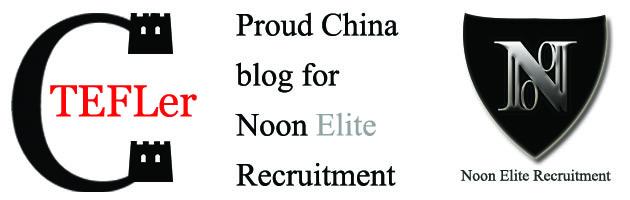 ChinaTEFLer proud China blog for Noon Elite